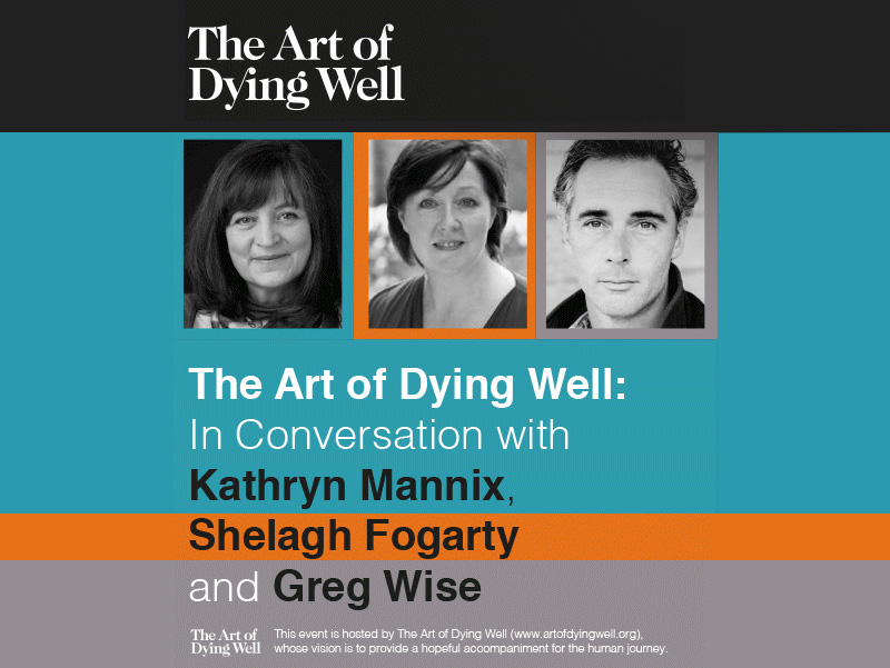 Image: The Art of Dying Well: In Conversation with Kathryn Mannix, Shelagh Fogarty and Greg Wise